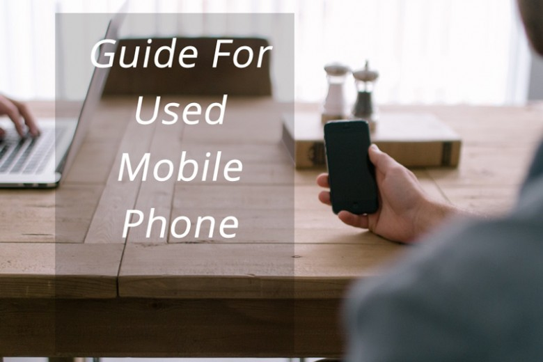 Guide for used mobile phones
