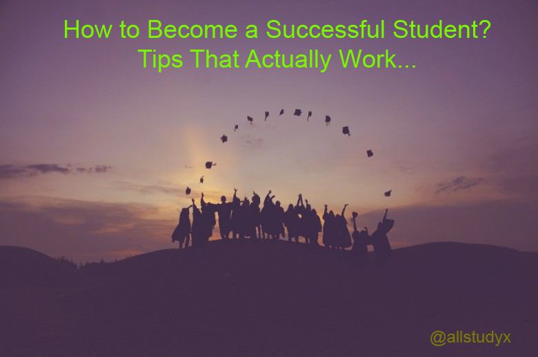 Tips To Become Successful Student